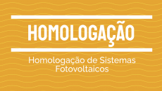 Homologação de Sistemas Fotovoltaicos Online - 1º aula em 23/06